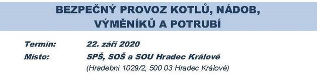 Vzdělávací akce v oblasti tlakových zařízení 22. září 2020 Hradec Králové